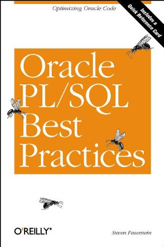 9780596001216: Oracle PL/SQL Best Practices: Optimizing Oracle Code