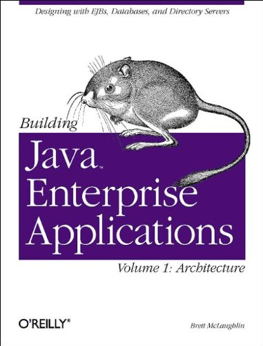 9780596001230: Building Java Enterprise Applications, Vol. 1: Architecture (O'Reilly Java)
