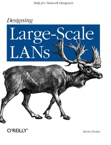 9780596001506: Designing Large Scale Lans: Help for Network Designers