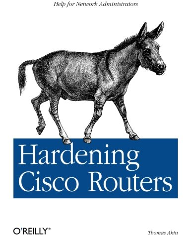9780596001667: Hardening Cisco Routers