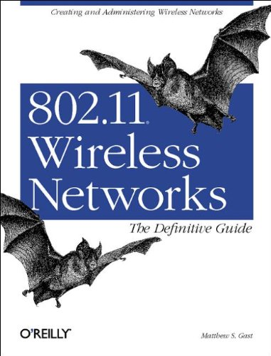 9780596001834: 802.11 Wireless Networks: The Definitive Guide: Creating and Administering Wireless Networks