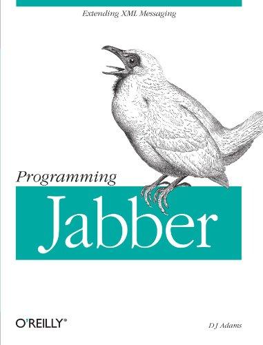9780596002022: Programming Jabber: Extending XML Messaging (O'Reilly XML)