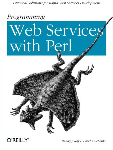 9780596002060: Programming Web Services with Perl