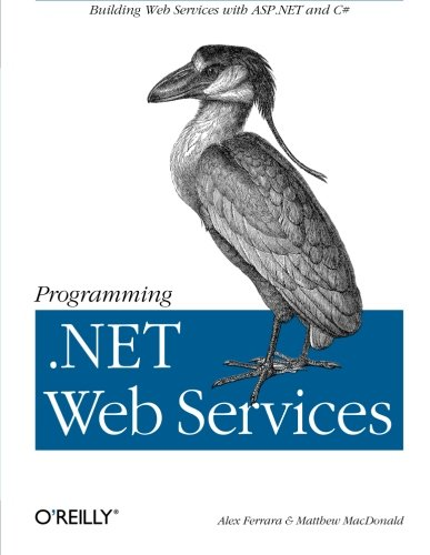 9780596002503: Programming .Net Web Services