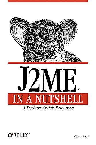 J2ME in a Nutshell (O'Reilly Java): Kim Topley