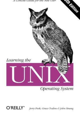 9780596002619: Learning the Unix Operating System: A Concise Guide for the New User (In a Nutshell)