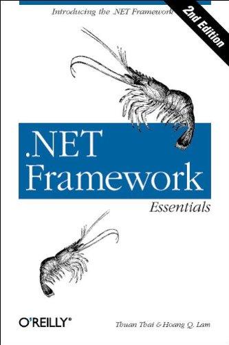 9780596003029: .NET Framework Essentials (2nd Edition)