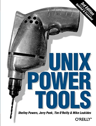 Unix Power Tools, Third Edition (0596003307) by Shelley Powers; Jerry Peek; Tim O'Reilly; Mike Loukides