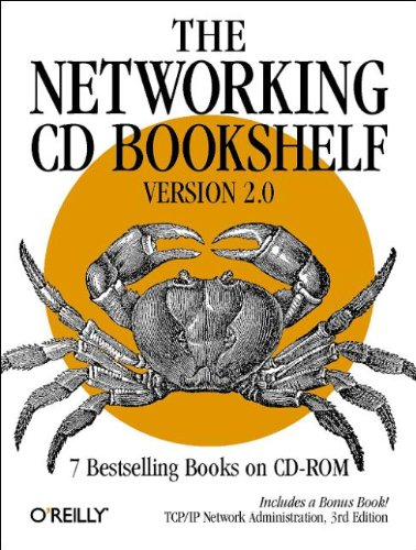 Stock image for Networking CD Bookshelf 2.0, CD-ROM and book 7 Books on CD-ROM. DNS and BIND; TCP/IP Network Administration; Building Internet Firewalls; SSH, The Definitive Guide; Network Troubleshooting Tools; Managing NFS & NIS; Essential SNMP. 'TCP/IP Network for sale by Mosakowski GbR