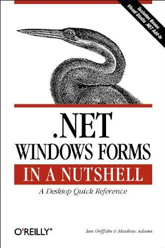 9780596003388: .NET Windows Forms in a Nutshell