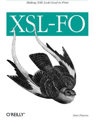 9780596003555: XSL-FO: Making XML Look Good in Print (Classique Us)