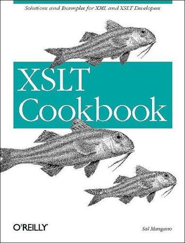 9780596003722: XSLT Cookbook
