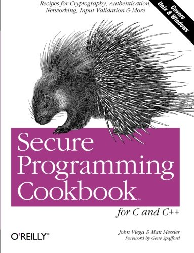 9780596003944: Secure Programming Cookbook for C and C++: Recipes for Cryptography, Authentication, Input Validation & More
