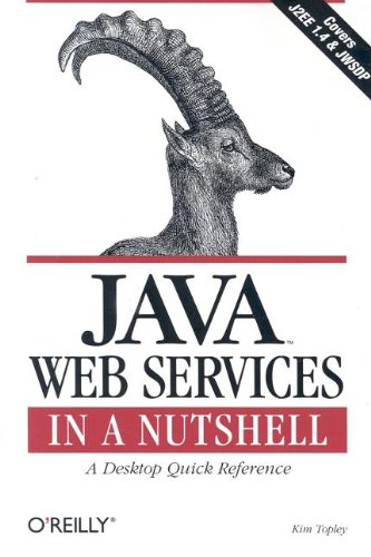 9780596003999: Java Web Services in a Nutshell