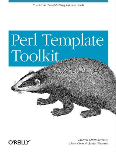 9780596004767: Perl Template Toolkit: Scalable Templating for the Web