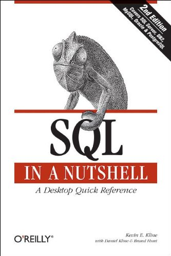 SQL In A Nutshell, 2nd Edition (0596004818) by Kevin Kline; Daniel Kline; Brand Hunt
