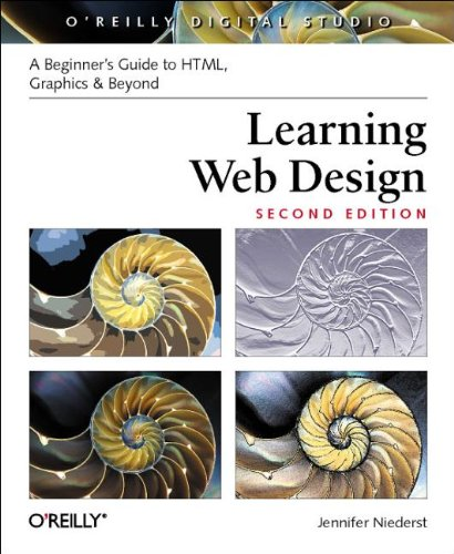 9780596004842: Learning Web Design: A Beginner's Guide to HTML, Graphics, and Beyond (Digital Studio)