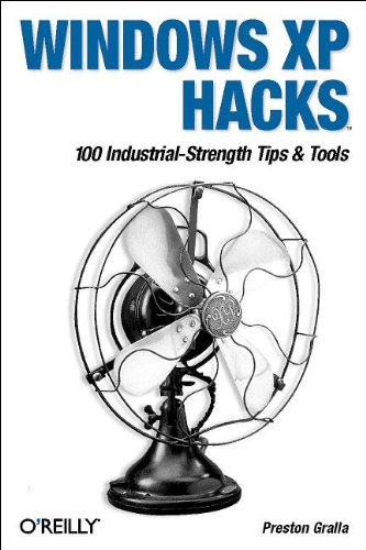 9780596005115: Windows XP Hacks: 100 Industrial-Strength Tips & Tools