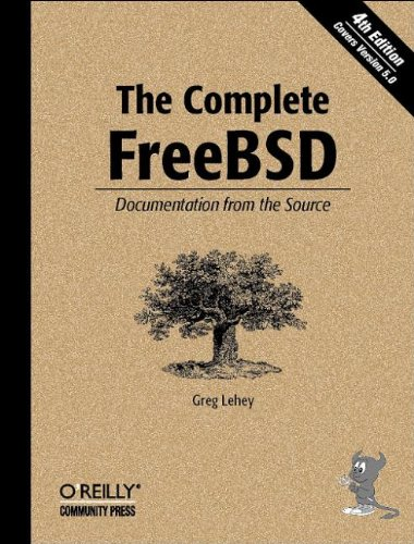 9780596005160: The Complete FreeBSD: Documentation from the Source