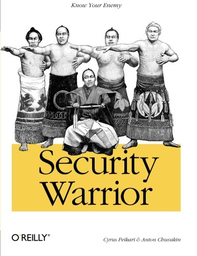 9780596005450: Security Warrior: Know Your Enemy