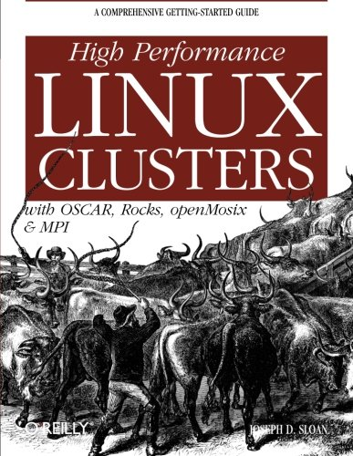 9780596005702: High Performance Linux Clusters with OSCAR, Rocks, OpenMosix, and MPI (Nutshell Handbooks)