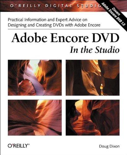9780596006006: Adobe Encore DVD: In the Studio