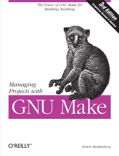 9780596006105: Managing Projects with GNU Make: The Power of GNU Make for Building Anything (Nutshell Handbooks)