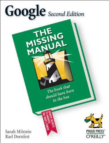 Google: The Missing Manual (0596006136) by Rael Dornfest; Sarah Milstein