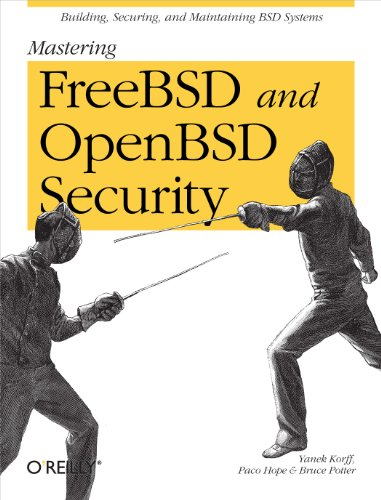 9780596006266: Mastering FreeBSD and OpenBSD Security