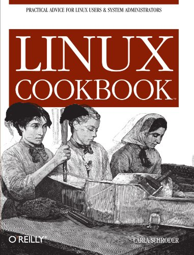 9780596006402: Linux Cookbook: Practical Advice for Linux System Administrators