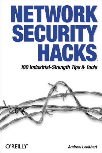 9780596006433: Network Security Hacks: 100 Industrial-Strength Tips & Tools