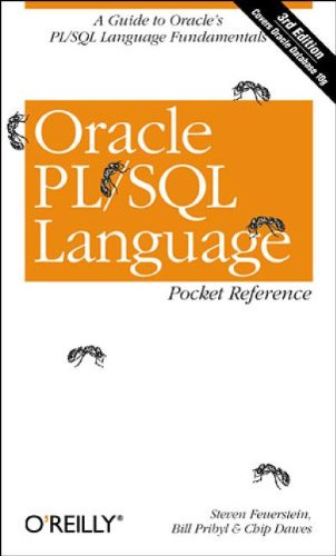 9780596006808: Oracle PL/SQL Language Pocket Reference: A guide to Oracle's PL/SQL language fundamentals