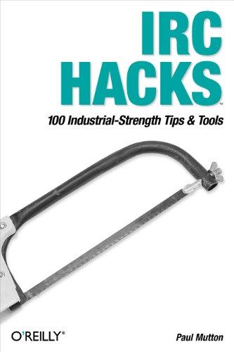 9780596006877: IRC Hacks (en anglais)