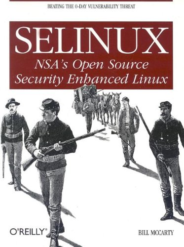 9780596007164: SELinux: NSA's Open Source Security Enhanced Linux