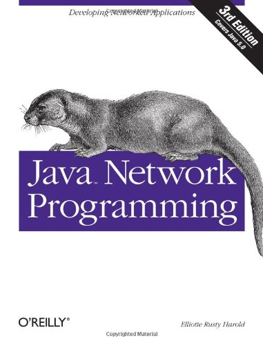 Java Network Programming, Third Edition (0596007213) by Elliotte Rusty Harold