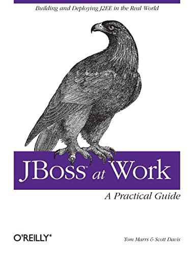 9780596007348: JBoss at Work: A Practical Guide