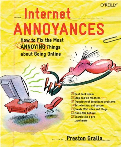 9780596007355: Internet Annoyances: How to Fix the Most Annoying Things about Going Online