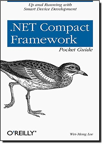 9780596007577: .NET Compact Framework Pocket Guide