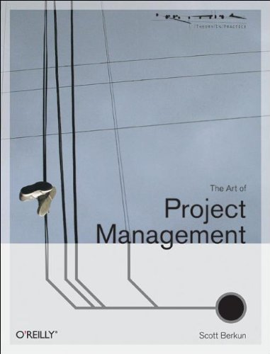 9780596007867: The Art of Project Management (Theory in Practice (O'Reilly))