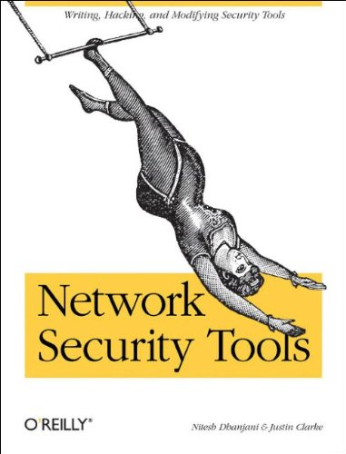 9780596007942: Network Security Tools: Writing, Hacking, and Modifying Security Tools