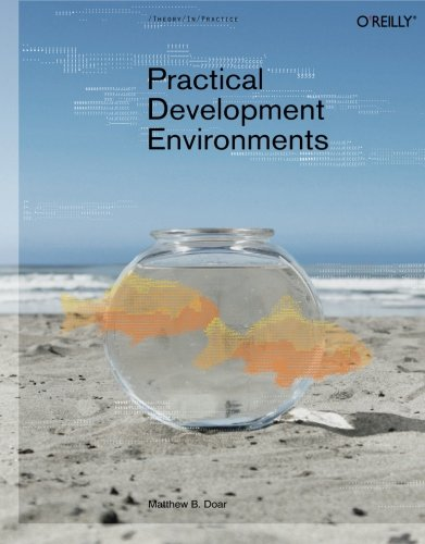 9780596007966: Practical Development Environments