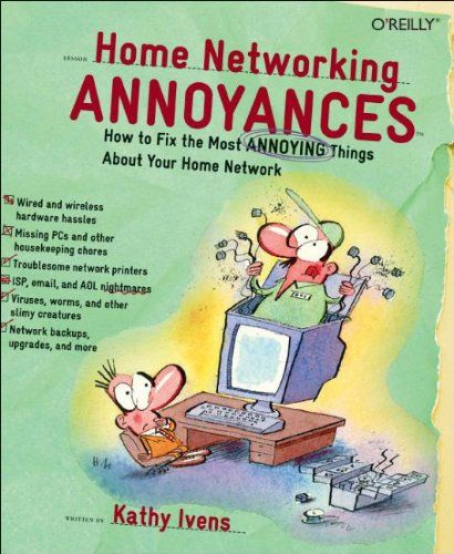 9780596008086: Home Networking Annoyances: How to Fix the Most Annoying Things About Your Home Network