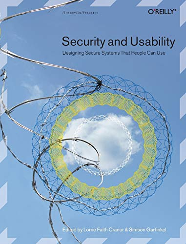 9780596008277: Security and Usability: Designing Secure Systems that People Can Use