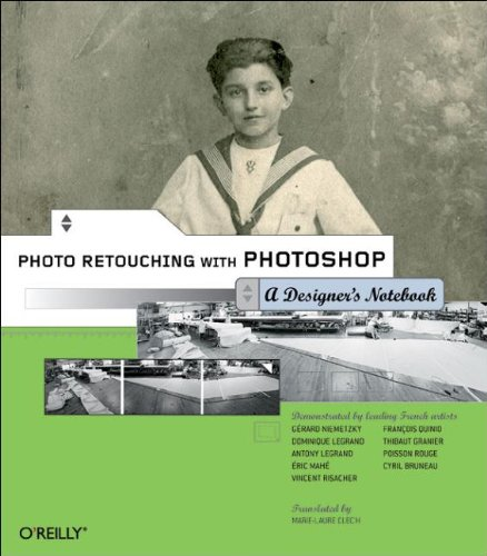 PHOTO RETOUCHING WITH PHOTOSHIP A Designer's Notebook