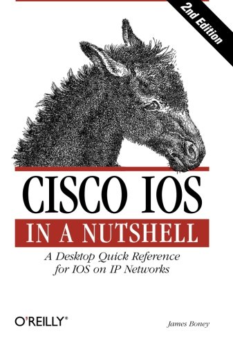 9780596008697: Cisco IOS in a Nutshell: A Desktop Quick Reference for IOS on IP Networks (In a Nutshell (O'Reilly))