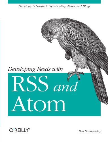 9780596008819: Developing Feeds with RSS and Atom