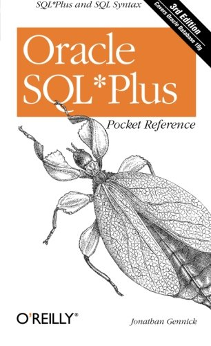 9780596008857: Oracle SQL*Plus Pocket Reference: A Guide to SQL*Plus Syntax (Pocket Reference (O'Reilly))