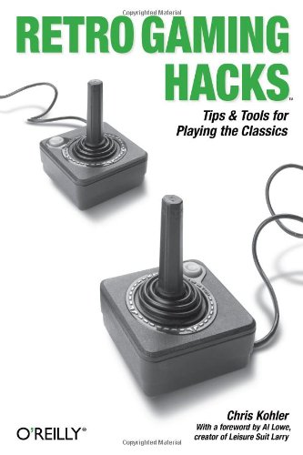 9780596009175: Retro Gaming Hacks: Tips & Tools for Playing the Classics
