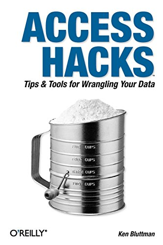 9780596009243: Access Hacks: Tips & Tools for Wrangling Your Data