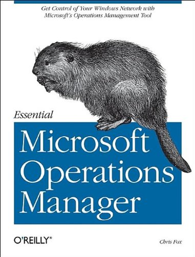 9780596009533: Essential Microsoft Operations Manager